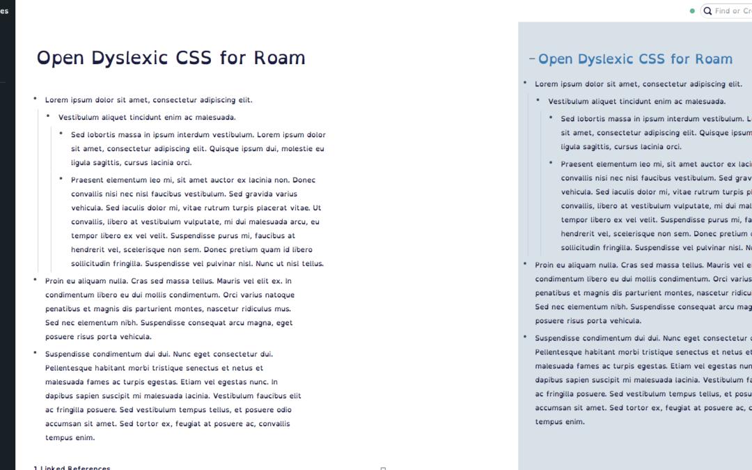 Open Dyslexic Font CSS for Roam
